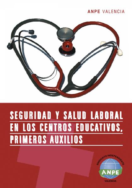 Course Image SEGURIDAD Y SALUD LABORAL EN EL CONTEXTO EDUCATIVO. PRIMEROS AUXILIOS. (3r TRIMESTRE 2021)